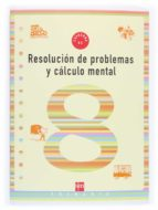 resolucion de problemas y calculo mental 8 9788434899575