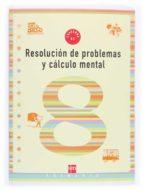 cuaderno de problemas y conocimiento mental 8 (3º educacion prima ria) 9788434899575