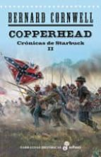copperhead (cronicas de starbuck ii)-bernard cornwell-9788435061575