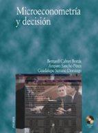 microeconometria y decision-bernardi cabrer borras-amparo sancho perez-guadalupe serrano domingo-9788436815375