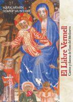 el llibre vermell: cantos y danzas de fines del medioevo maricarmen gomez muntane 9788437507675