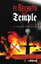 el secreto del temple: descubra las claves de un enigma historico-ahimsalara ribera-9788441418875