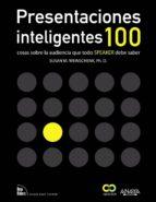 presentaciones inteligentes. 100 cosas sobre la audiencia que tod o speaker debe saber susan m. weinschenk 9788441532175