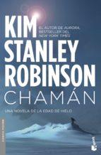 chamán-kim stanley robinson-9788445005675