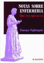 notas sobre enfermeria:  que es y que no es florence nightingals 9788445800775