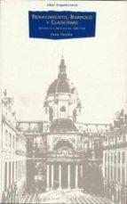 renacimiento, barroco y clasicismo: historia de la arquitectura, 1420 1720 jean castex 9788446003175