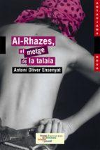 al-rhazes, el metge de la talaia-antoni oliver ensenyat-9788448919375