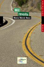 mil revolts-maria merce roca-9788448931575