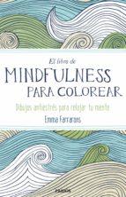 el libro de mindfulness para colorear emma farrarons 9788449331275