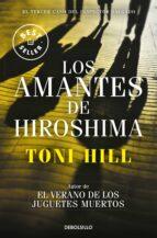 los amantes de hiroshima (inspector salgado 3) toni hill 9788466338875