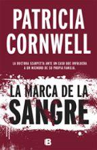 la marca de la sangre (serie kay scarpetta 22) patricia cornwell 9788466658775