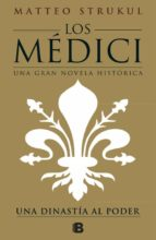 los medici (los medici 1)-matteo strukul-9788466661775