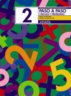 paso a paso 2. calculo y problemas: suma con llevadas andrea pastor fernandez francisco ruiz casado dionisio escobar 9788466713375