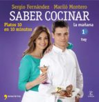 (pe) saber cocinar platos 10 en 10 minutos-sergio fernandez-marilo montero-9788467008975