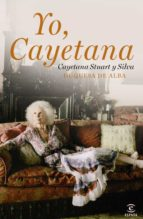 yo, cayetana (ebook)-cayetana stuart y silva-9788467038675