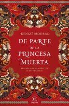 de parte de la princesa muerta-kenize mourad-9788467049275