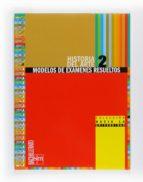 historia del arte: modelos pau 2º bach. (2010)-9788467539875