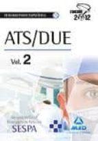 El libro de Ats/due del servicio de salud del principado de asturias. temario de la parte especifica. vol ii autor VV.AA. TXT!