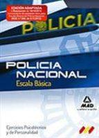 escala basica de policia nacional. ejercicios psicotecnico y de personalidad 9788467687675