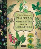 plantas medicinales y curativa: atlas ilustrado-9788467712575