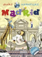madrid (guias infantiles) 9788467720075