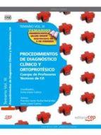 CUERPO DE PROFESORES TECNICOS DE F.P. PROCEDIMIENTOS DE DIAGNOSTI CO Y ORTOPROTESICO: TEMARIO (VOL.3)