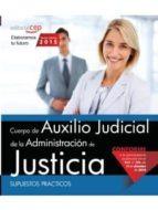 cuerpo auxilio judicial administración de justicia. supuestos prácticos 9788468165875