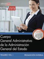 cuerpo general administrativo de la administracion general del estado (promocion interna): temario (vol. i) 9788468187075