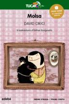 premio edebe 2013 (xxi edicion) infantil: molsa-david cirici alomar-9788468308975
