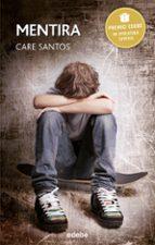 mentira (premio edebe 2015) care santos 9788468315775