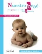 nuestro bebe. una guía para su cuidado fisico y emocional monica garcia massague 9788469605875