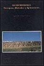 geomorfologia: principios, metodos y aplicaciones javier pedraza gilsanz 9788472070875
