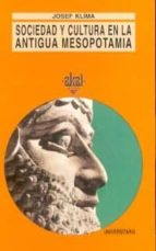 sociedad y cultura en la antigua mesopotamia (2ª ed.) josef klima 9788473395175