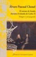 el retrato de estado durante el reinado de carlos ii: imagen y pr opaganda-alvaro pascual chenel-9788473927475