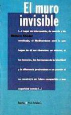 el muro invisible bichara khader 9788474262575