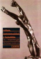 cultura, homosexualidad y homofobia. vol.i. perspectivas gays felix rodriguez gonzalez 9788475845975