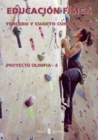 olimpia 4. educación física. tercero y cuarto cursos. libro del educación secundaria obligatoria (eso) 9788476285275