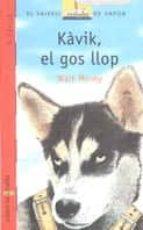kavik, el gos llop-walt morey-9788476292075