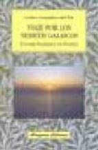 El libro de Viaje por los nemeth galaicos: lugares sagrados de galicia autor CARLOS GONZALEZ DEL PIE PDF!