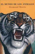 el mundo de los animales-desmond morris-9788478445875