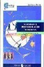 un metodo para la investigacion accion participativa (3ª ed.) paloma lopez de ceballos 9788478841875