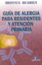 guia de alergia para residentes y atencion primaria-roberto pelta-mar gandolfo-9788479784775
