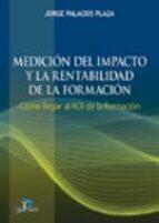 medicion del impacto y la rentabilidad de la formacion-jorge palacios plaza-9788479788575