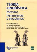 teoria lingüistica: metodos, herramientas y paradigmas-ricardo mairal uson-9788480049375