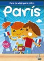 guias de viajes para niños paris (guia azul 2010)-9788480237475