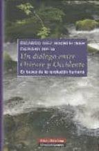 un dialogo entre oriente y occidente: en busca de la revolucion h umana-daisaku ikeda-9788481098075