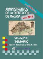 ADMINISTRATIVOS DE LA DIPUTACIÓN DE MÁLAGA TEMARIO VOLUMEN III
