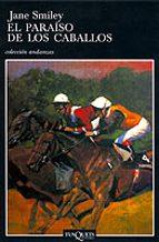 el paraiso de los caballos-jane smiley-9788483102275