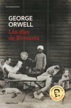los dias de birmania-george orwell-9788483466575