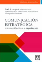 comunicacion estrategica-paul argenti-9788483569375